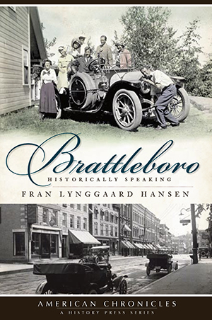 Brattleboro: Historically Speaking
