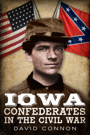 Iowa Confederates in the Civil War