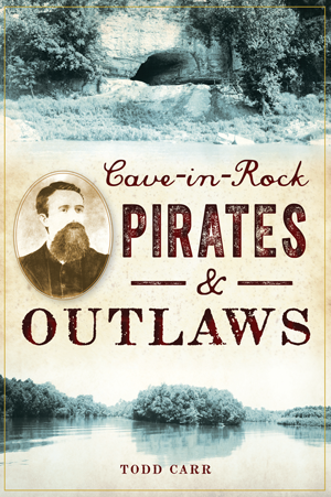 Cave-in-Rock Pirates & Outlaws
