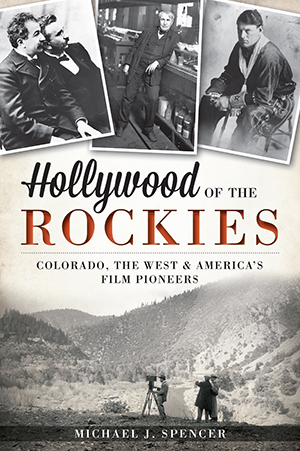 Hollywood of the Rockies