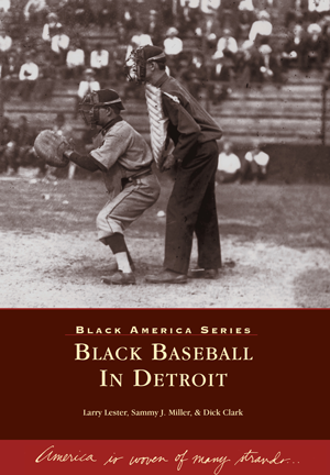 Black Baseball In Detroit