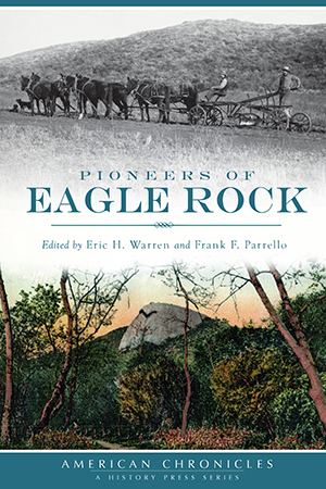 Pioneers of Eagle Rock