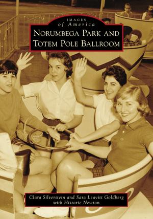 Norumbega Park and Totem Pole Ballroom