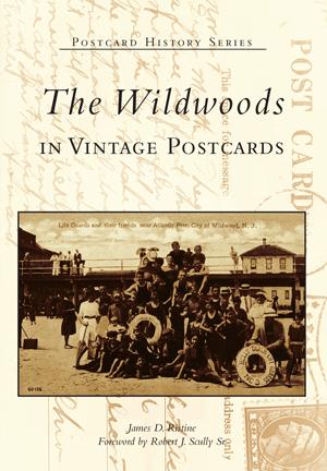 The Wildwoods in Vintage Postcards