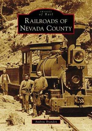 Railroads of Nevada County