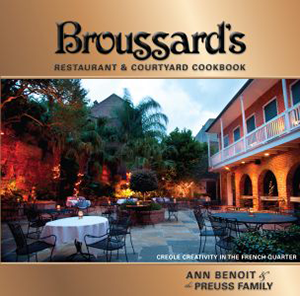 Broussard's Restaurant & Courtyard Cookbook