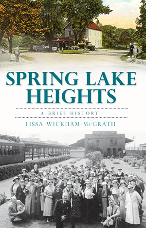 Spring Lake Heights: A Brief History