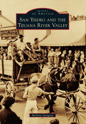 San Ysidro and The Tijuana River Valley