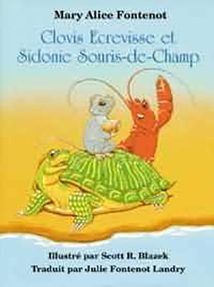 Clovis Ecrevisse et Sidonie Souris-de-Champ