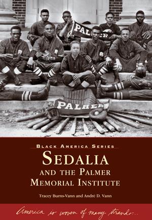 Sedalia and the Palmer Memorial Institute
