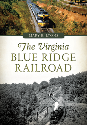 The Virginia Blue Ridge Railroad