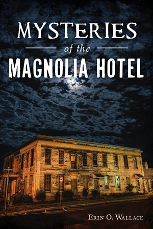Mysteries of the Magnolia Hotel