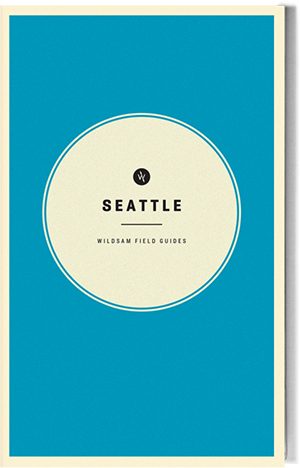 Wildsam Field Guides  Seattle