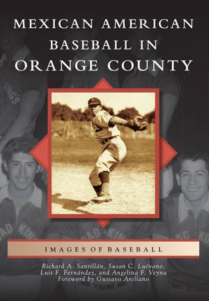 Mexican American Baseball in Orange County