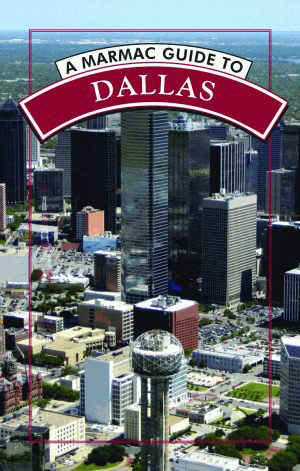 A Marmac Guide to Dallas