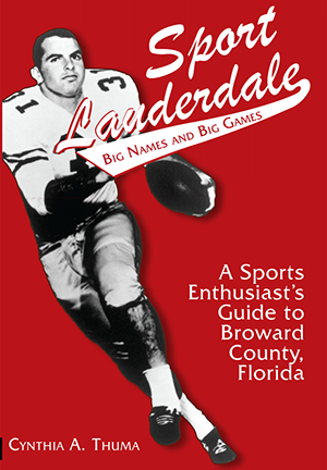 Sport Lauderdale: Big Names and Big Games