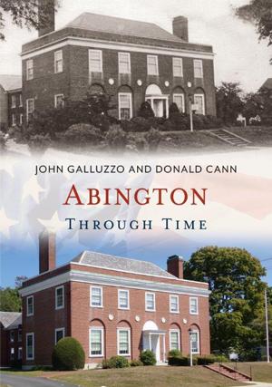 Abington Through Time