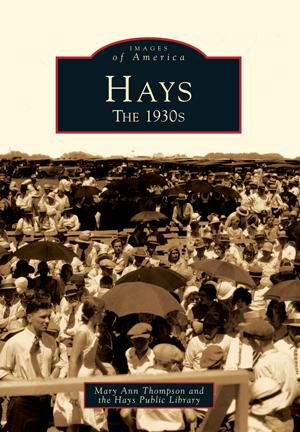 Hays: The 1930s