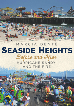 Seaside Heights Before and After Hurricane Sandy and the Fire Through Time