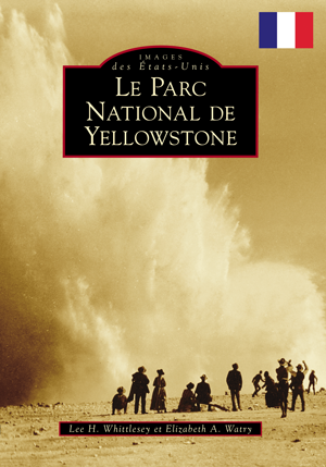 Yellowstone National Park (French version)