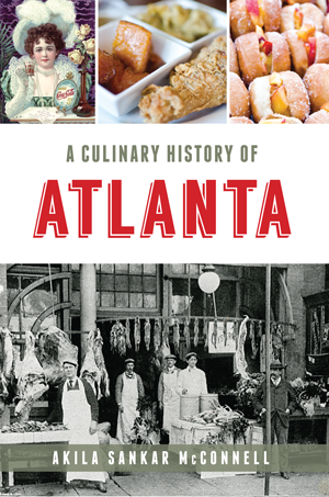 A Culinary History of Atlanta