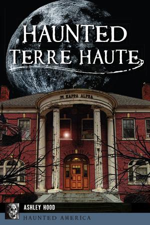 Haunted Terre Haute