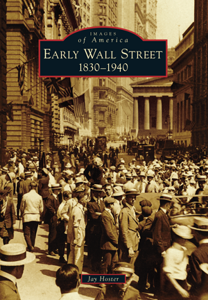 Early Wall Street: 1830-1940
