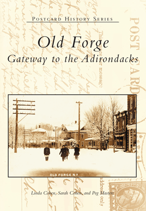 Old Forge: Gateway to the Adirondacks