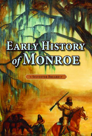 Early History of Monroe