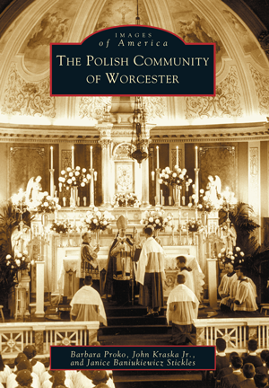 The Polish Community of Worcester