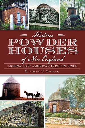 Historic Powder Houses of New England