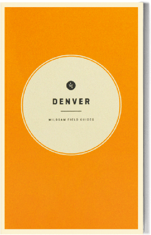 Wildsam Field Guides  Denver