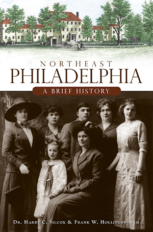 Northeast Philadelphia: A Brief History