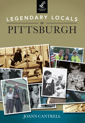 Legendary Locals of Pittsburgh