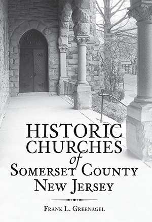 Historic Churches of Somerset County, New Jersey