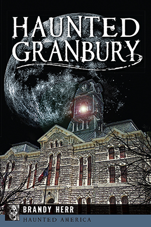 Haunted Granbury