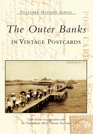 The Outer Banks in Vintage Postcards