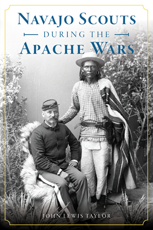 Navajo Scouts During the Apache Wars
