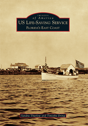 US Life-Saving Service: Florida's East Coast