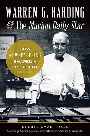 Warren G. Harding & the Marion Daily Star