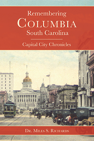 Remembering Columbia, South Carolina