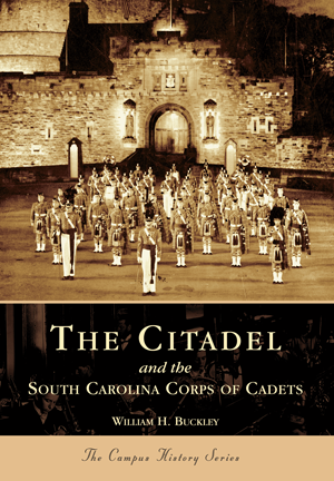 The Citadel and the South Carolina Corps of Cadets