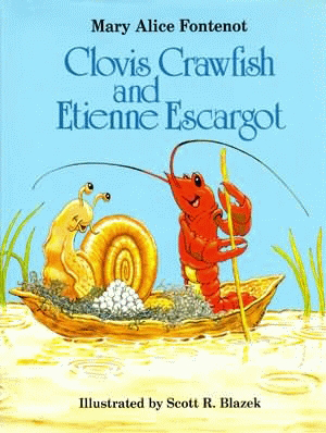 Clovis Crawfish and Etienne Escargot