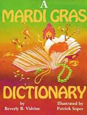 A Mardi Gras Dictionary