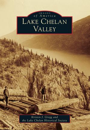 Lake Chelan Valley