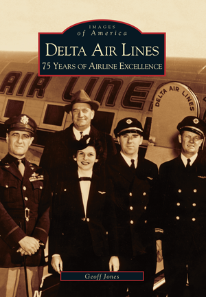 Delta Airlines: 75 Years of Airline Excellence