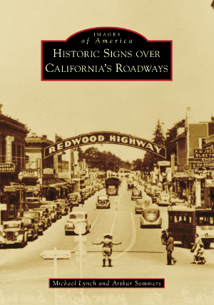 Historic Signs over California's Roadways