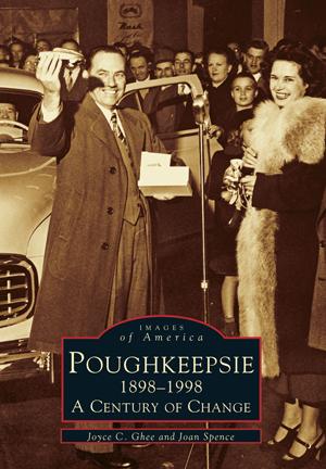 Poughkeepsie, 1898-1998: A Century of Change