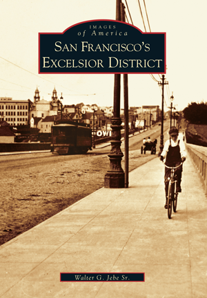 San Francisco's Excelsior District