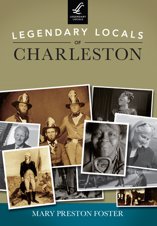 Legendary Locals of Charleston